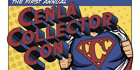 Cenla Collector Con tickets