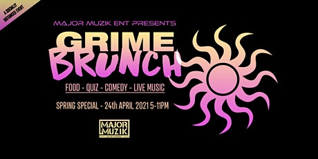 Grime Brunch - Spring Edition tickets