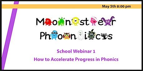 School Webinar 1: How to Accelerate Progress in Phonics tickets