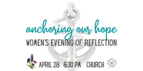 Anchoring our Hope:  A women's evening of reflection with Becky Eldredge tickets