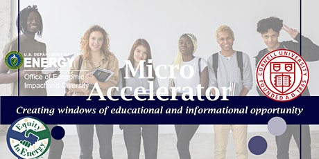 Micro Accelerator:  Information Sessions Featuring Cornell University tickets