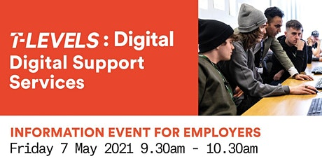T Levels Employer Information Event - Digital Support Services tickets