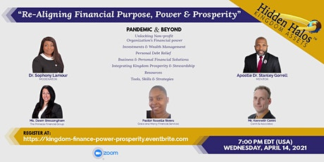 Unveiling Financial Purpose, Power & Prosperity: Pandemic & Beyond tickets