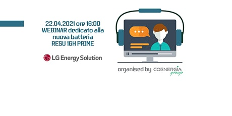 Webinar LG  Energy Solution nuova batteria RESU 16H PRIME 22.04.2021 tickets