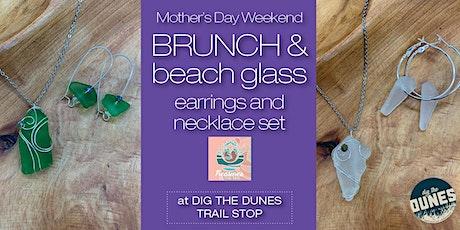 Mother's Day Weekend Brunch & Beach Glass! tickets