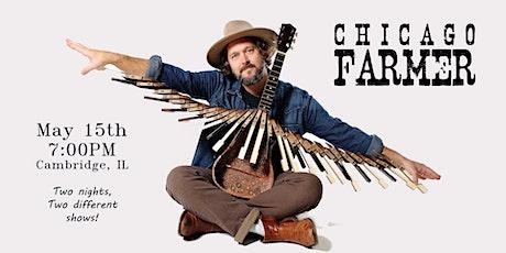 Chicago Farmer in Cambridge! Night #1 tickets
