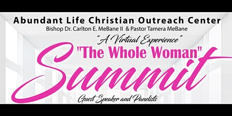 """""""A Virtual Experience """"The Whole Woman Summit"""" tickets"""