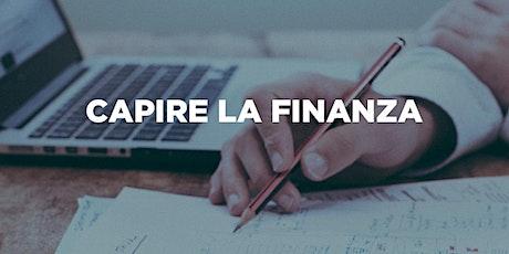 """Corso """"Capire la finanza """" biglietti"""