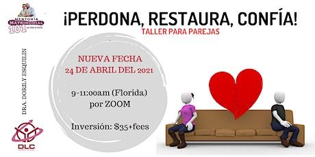 TALLER: PERDONA, RESTAURA, CONFÍA entradas