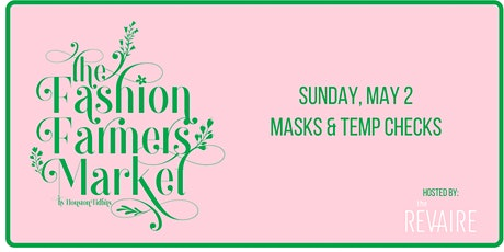 Fashion Farmers Market by Houston Tidbits tickets