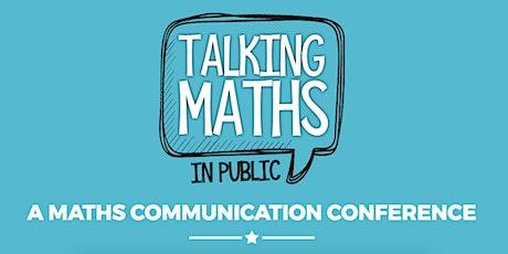 Talking Maths in Public 2021 tickets