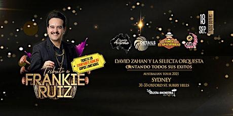 David Zahan Tributo a Frankie Ruiz SYDNEY tickets