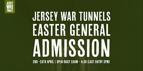 Jersey War Tunnels -  Tunnel Admission Ticket | 2nd - 18th April 2021 tickets