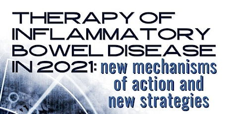 Therapy of inflammatory bowel disease in 2021 tickets