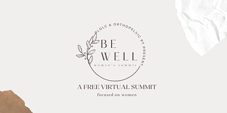 Be Well Women's Virtual Summit tickets
