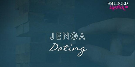 Jenga Dating - Shoreditch tickets