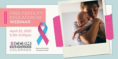 Infertility Awareness: Fertility Education Webinar - Denver, CO tickets