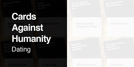 Cards Against Humanity Dating - Shoreditch tickets