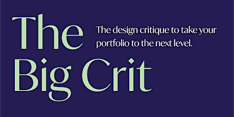 The Big Crit Portfolio Review Tickets