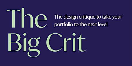 The Big Crit Portfolio Review tickets