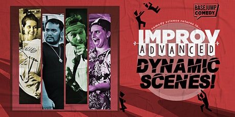 Basejump Comedy | Improv Advanced: Dynamics! tickets