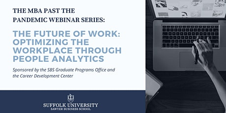 The Future of Work: Optimizing the Workplace through People Analytics tickets