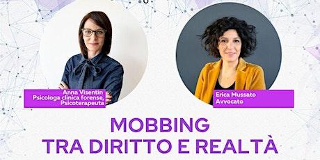 Webinar gratuito - Mobbing tra diritto e realtà biglietti
