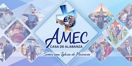 Culto de Adoración Domingo 8:00 AM | Iglesia AMEC Casa de Alabanza boletos