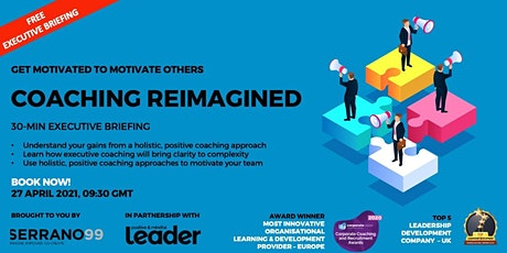 EXECUTIVE BRIEFING - COACHING REIMAGINED tickets