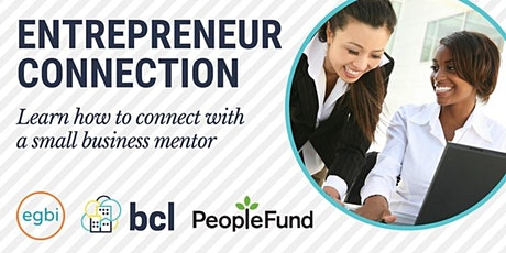 Entrepreneur Connection: Learn about working with a small business mentor tickets