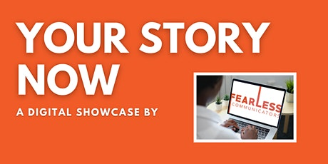 Fearless Showcase: Your Story Now! billets