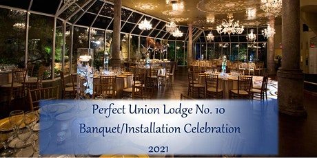 Perfect Union Banquet / Installation Celebration tickets