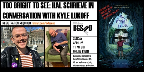 Too Bright To See: Hal Schrieve in conversation with Kyle Lukoff tickets