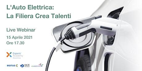 """""""L'Auto Elettrica: La Filiera Crea Talenti"""" Live Webinar biglietti"""