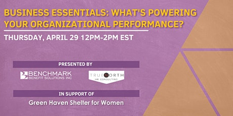 Business Essentials: What's Powering your Organizational Performance? tickets