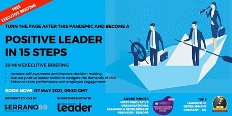 EXECUTIVE BRIEFING - POSITIVE LEADER IN 15 STEPS tickets