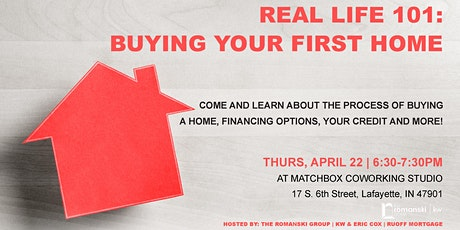 Real Life 101 - Buying Your First Home! tickets