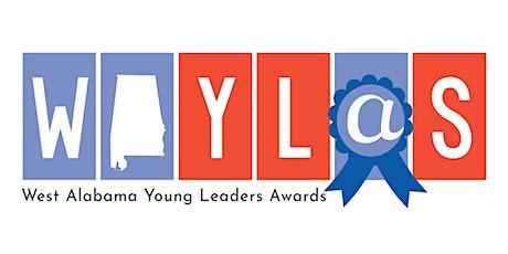 2021 West Alabama Young Leaders Awards (WAYLAs) tickets