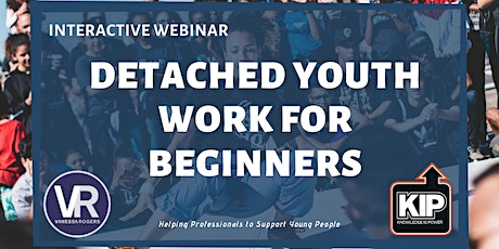 Interactive Webinar: Detached Youth Work for Beginners tickets