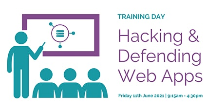 TRAINING DAY: Hacking & Defending Web Apps tickets