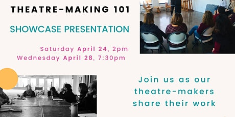 Theatre-Making 101 - Showcase Presentation tickets