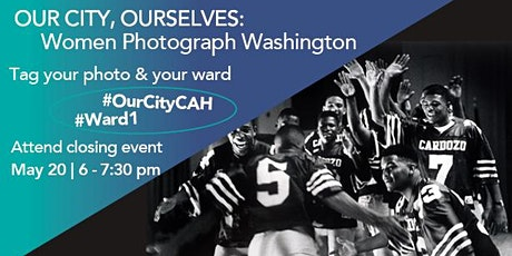 Closing Event: Our City, Ourselves: Women Photograph Washington biglietti