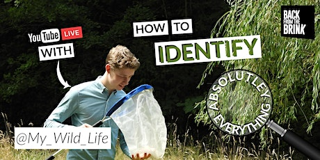 How to identify absolutely everything! tickets