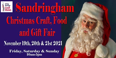 Sandringham Christmas Craft, Food and Gift tickets