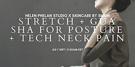 Stretch & Gua Sha for Posture & Tech Neck Pain  with Shani Hillian tickets