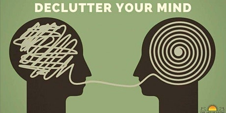 Declutter Your Mind ( Online ) tickets