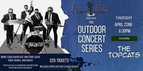 Grand Ridge Outdoor Concert Series ft. The Topcats tickets