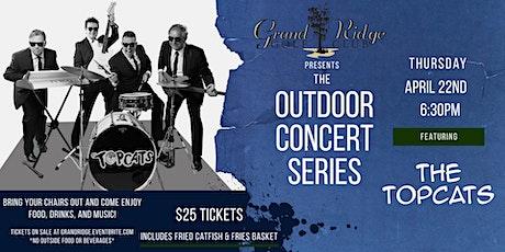 Grand Ridge Outdoor Concert Series ft. The Topcats tickets
