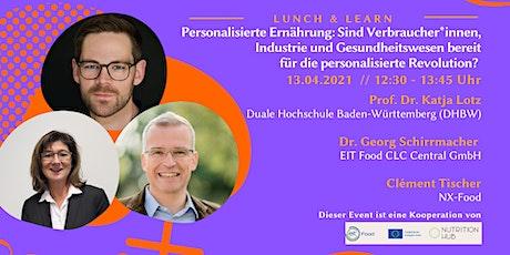 Personalisierte Ernährung: Chancen für Verbraucher*innen & Industrie Tickets