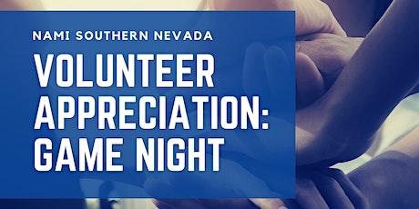 Volunteer Appreciation: Game Night tickets